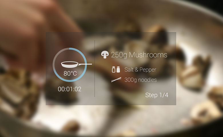 Google Glass gives you instructions how to cook a particular meal.